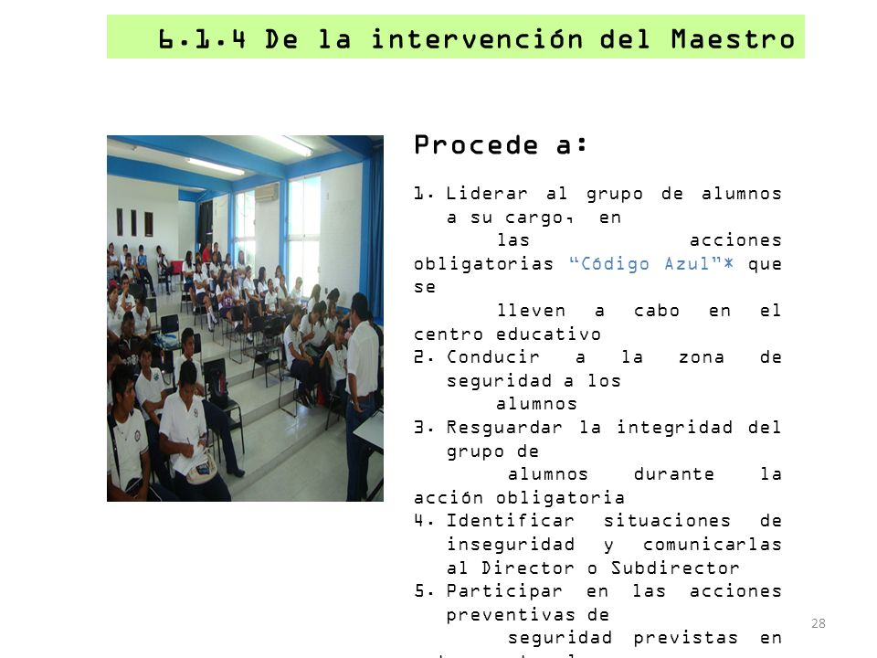 6.1.4 De la intervención del Maestro