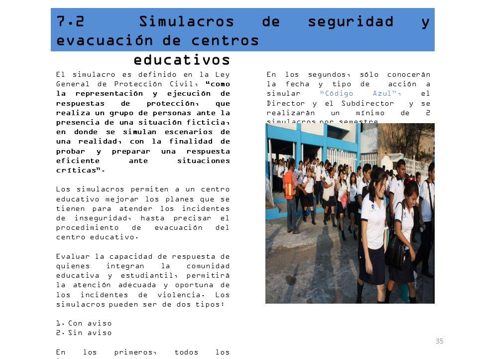 7.2 Simulacros de seguridad y evacuación de centros educativos