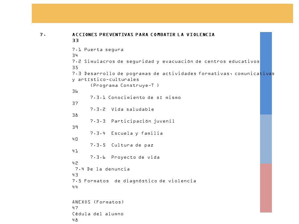 ACCIONES PREVENTIVAS PARA COMBATIR LA VIOLENCIA 33