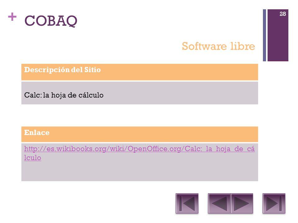 COBAQ Software libre Descripción del Sitio Calc: la hoja de cálculo