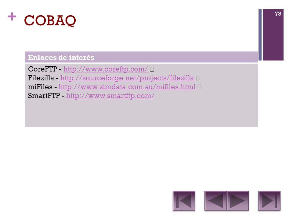 COBAQ Enlaces de interés CoreFTP - http://www.coreftp.com/
