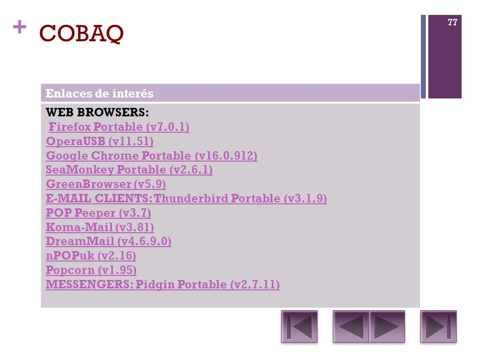 COBAQ Enlaces de interés WEB BROWSERS: Firefox Portable (v7.0.1)
