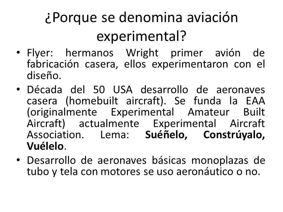 ¿Porque se denomina aviación experimental