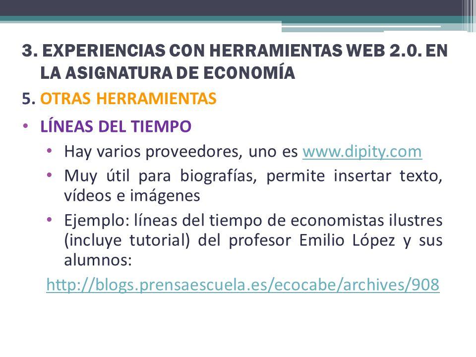 3. EXPERIENCIAS CON HERRAMIENTAS WEB 2.0. EN LA ASIGNATURA DE ECONOMÍA