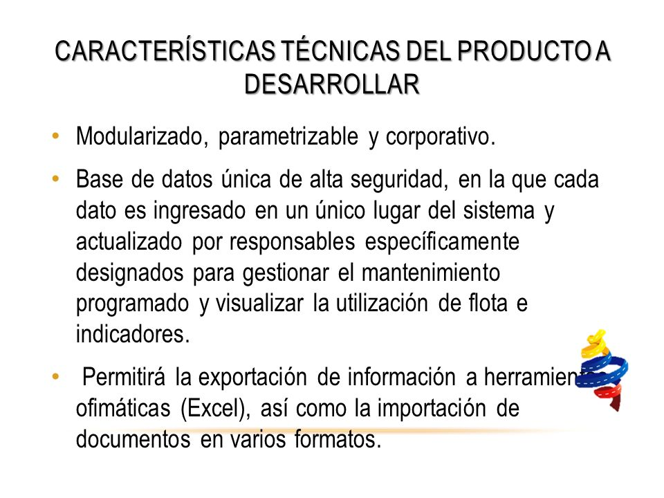 Características técnicas del producto a desarrollar