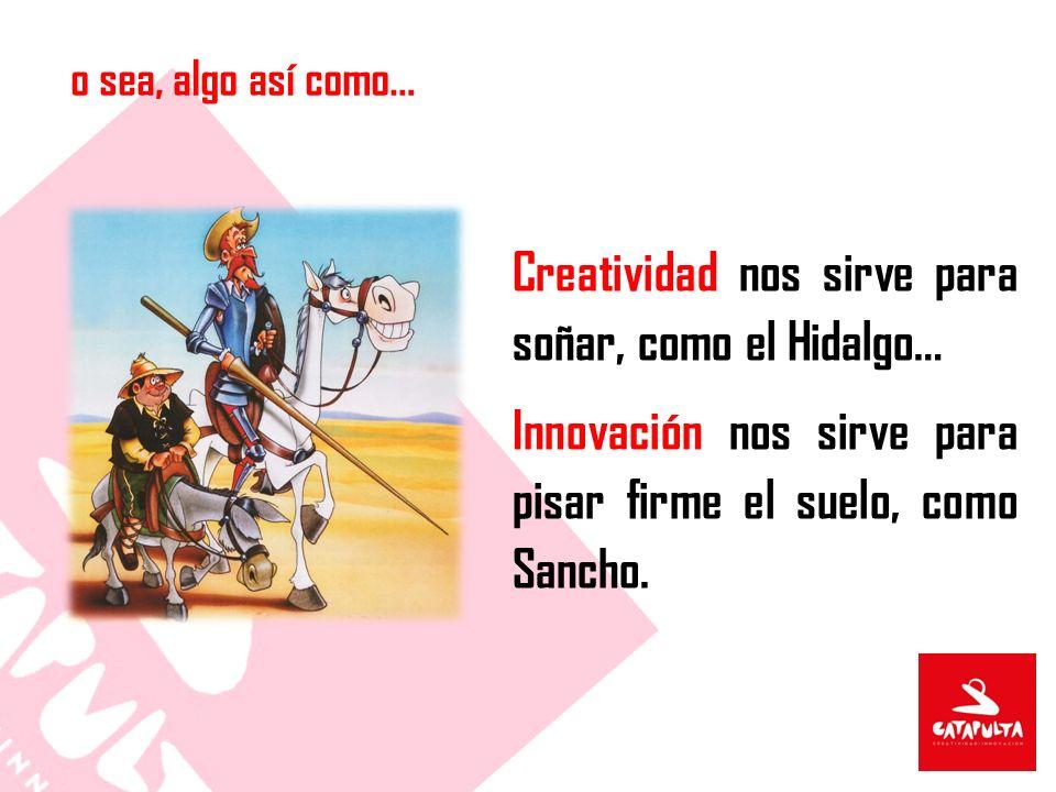 Creatividad nos sirve para soñar, como el Hidalgo…