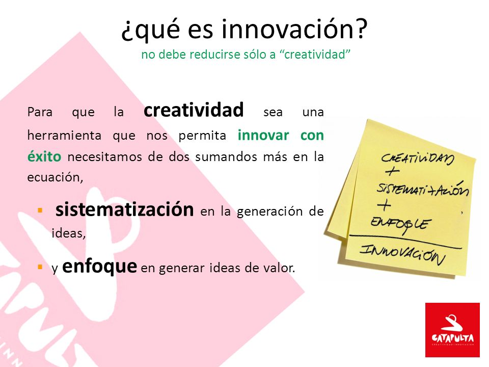 ¿qué es innovación no debe reducirse sólo a creatividad