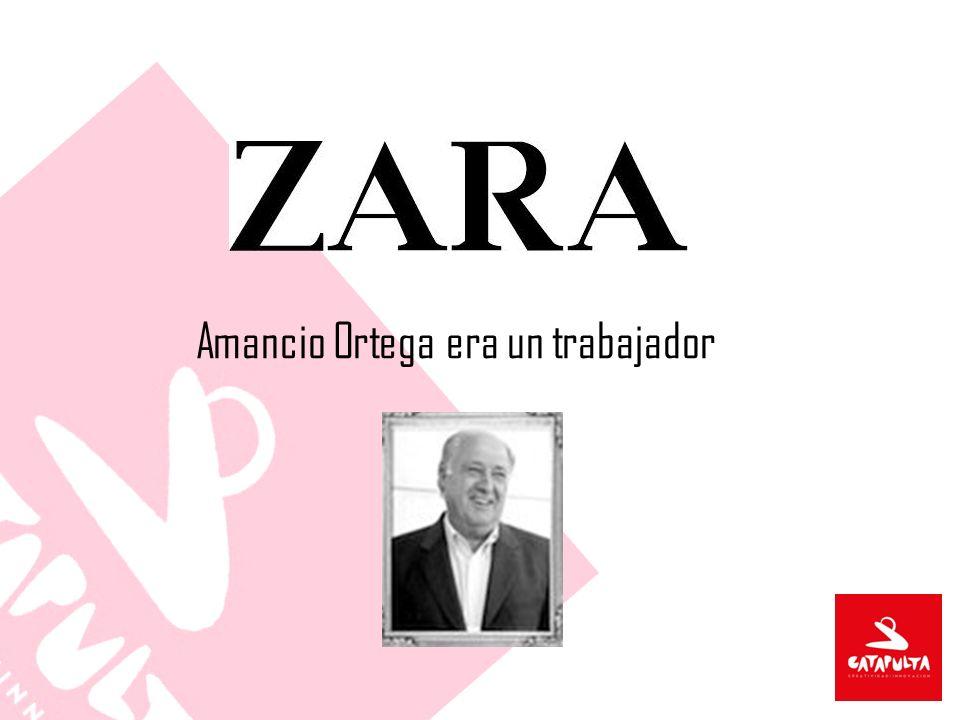 Amancio Ortega era un trabajador