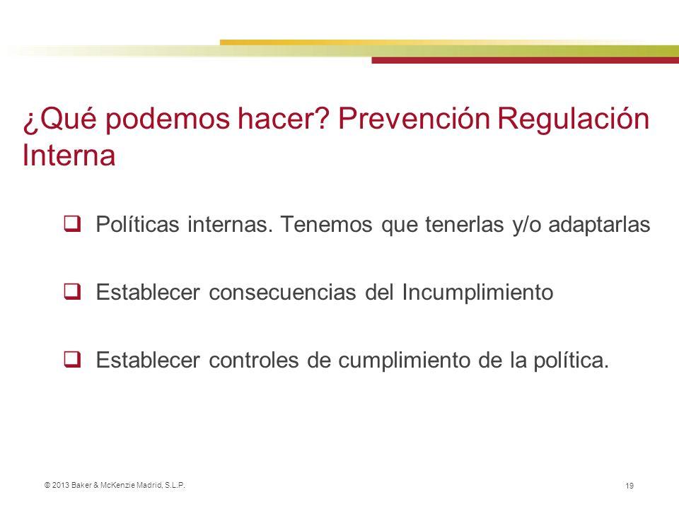 ¿Qué podemos hacer Prevención Regulación Interna