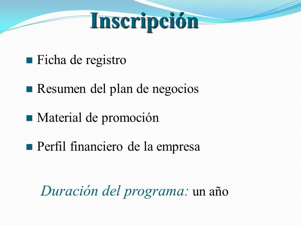 Inscripción Duración del programa: un año Ficha de registro