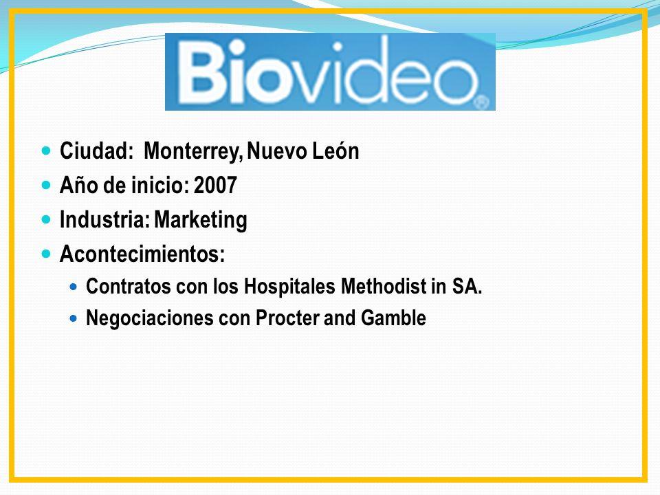 Ciudad: Monterrey, Nuevo León Año de inicio: 2007 Industria: Marketing