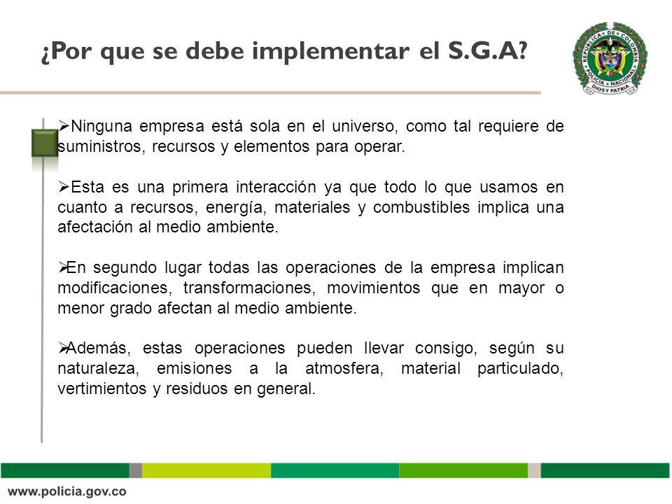 ¿Por que se debe implementar el S.G.A