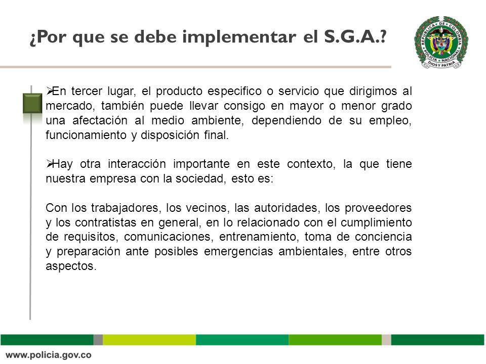 ¿Por que se debe implementar el S.G.A.