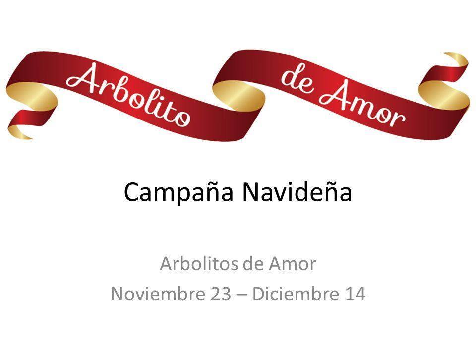 Arbolitos de Amor Noviembre 23 – Diciembre 14