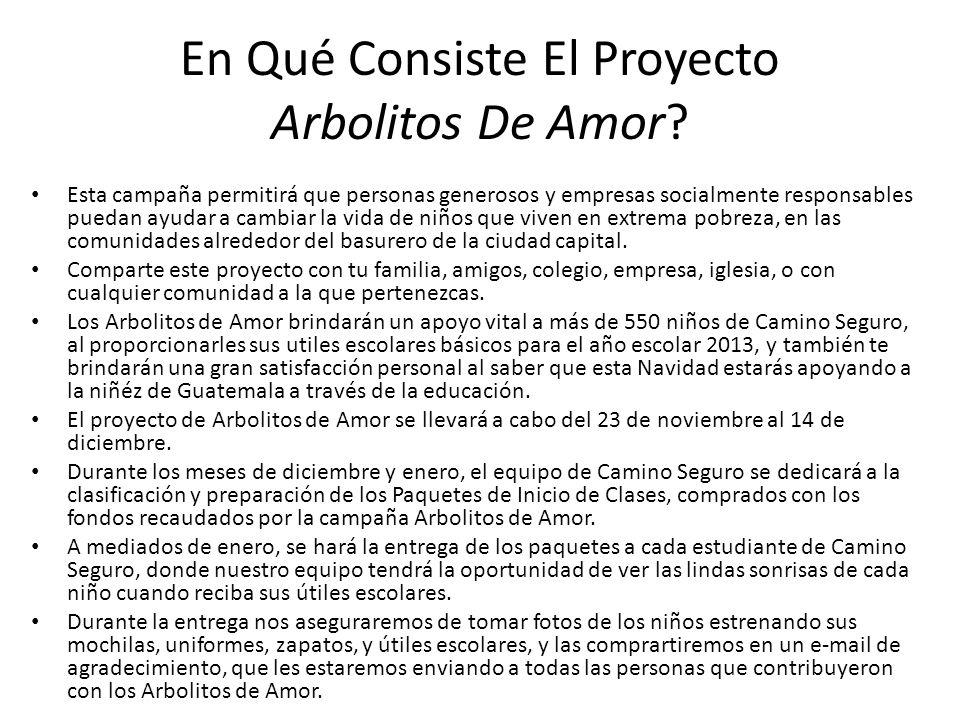 En Qué Consiste El Proyecto Arbolitos De Amor