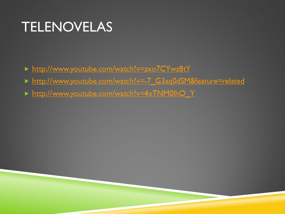 tELENOVELAS http://www.youtube.com/watch v=zxo7CYwz8tY