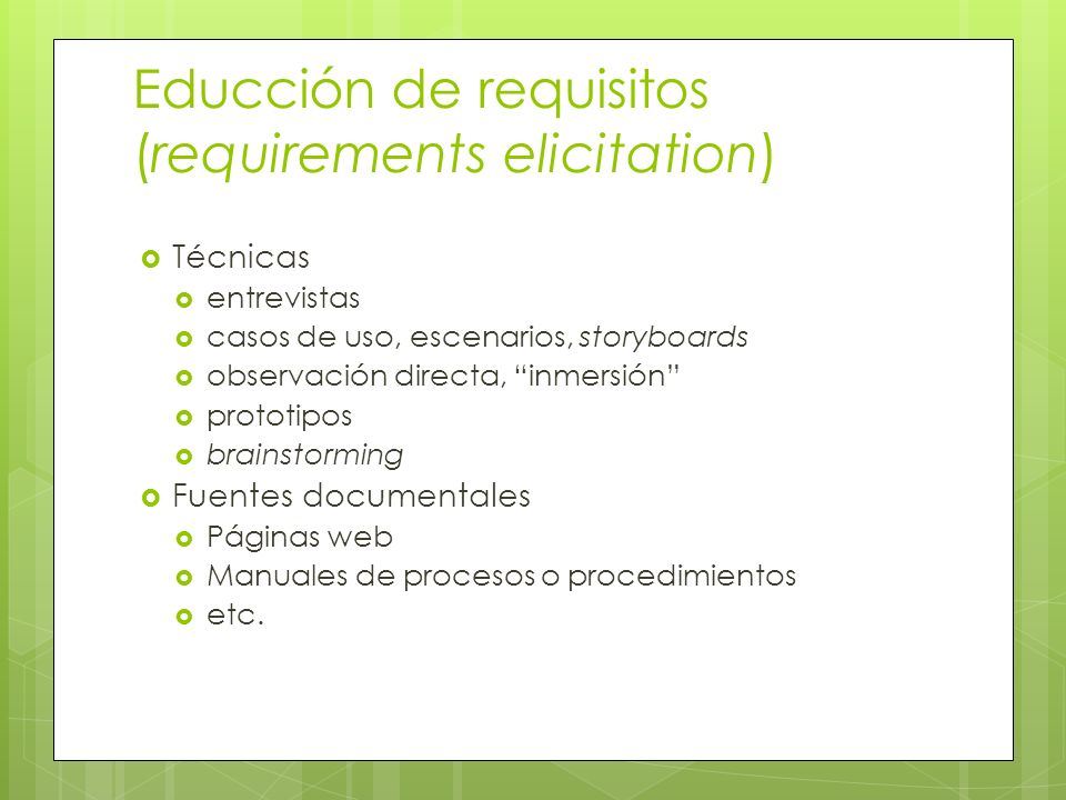 Educción de requisitos (requirements elicitation)