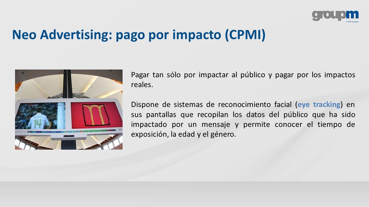 Neo Advertising: pago por impacto (CPMI)