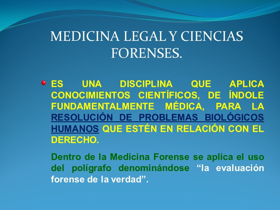 MEDICINA LEGAL Y CIENCIAS FORENSES.