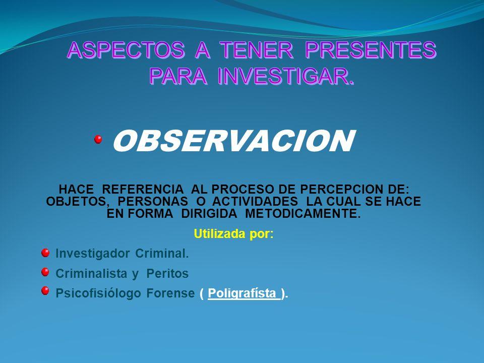 ASPECTOS A TENER PRESENTES PARA INVESTIGAR.