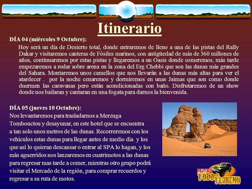 Itinerario DÍA 04 (miércoles 9 Octubre):