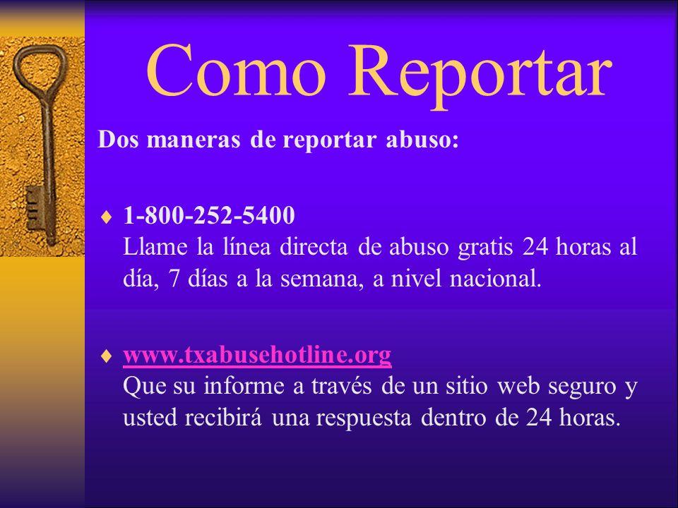 Como Reportar Dos maneras de reportar abuso: