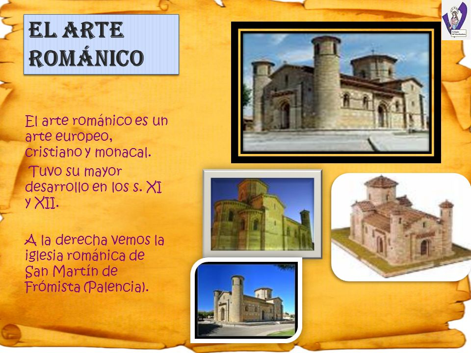 EL ARTE ROMÁNICO El arte románico es un arte europeo, cristiano y monacal. Tuvo su mayor desarrollo en los s. XI y XII.