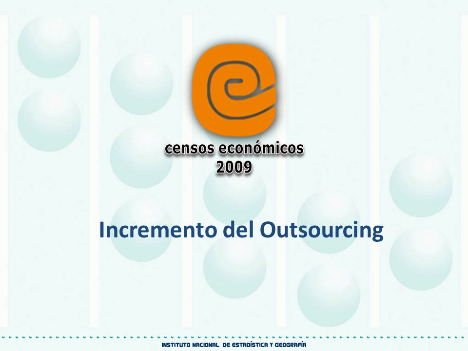 Incremento del Outsourcing