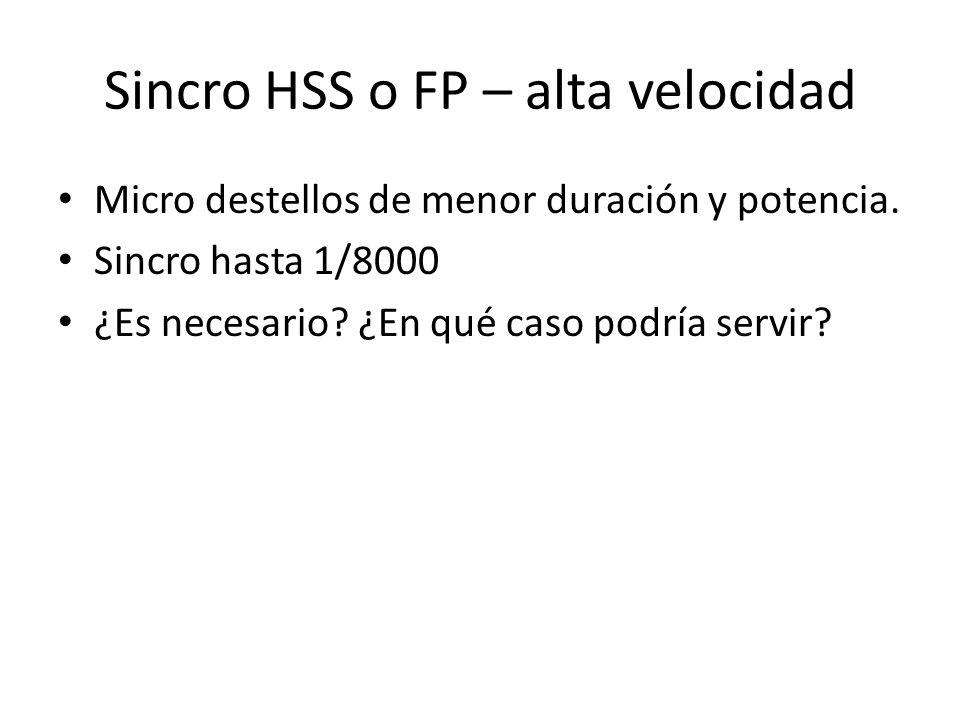 Sincro HSS o FP – alta velocidad