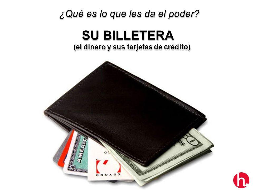 SU BILLETERA (el dinero y sus tarjetas de crédito)
