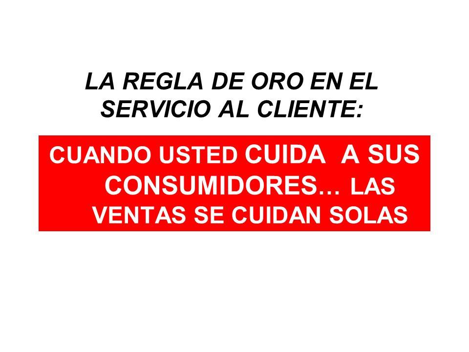 LA REGLA DE ORO EN EL SERVICIO AL CLIENTE: