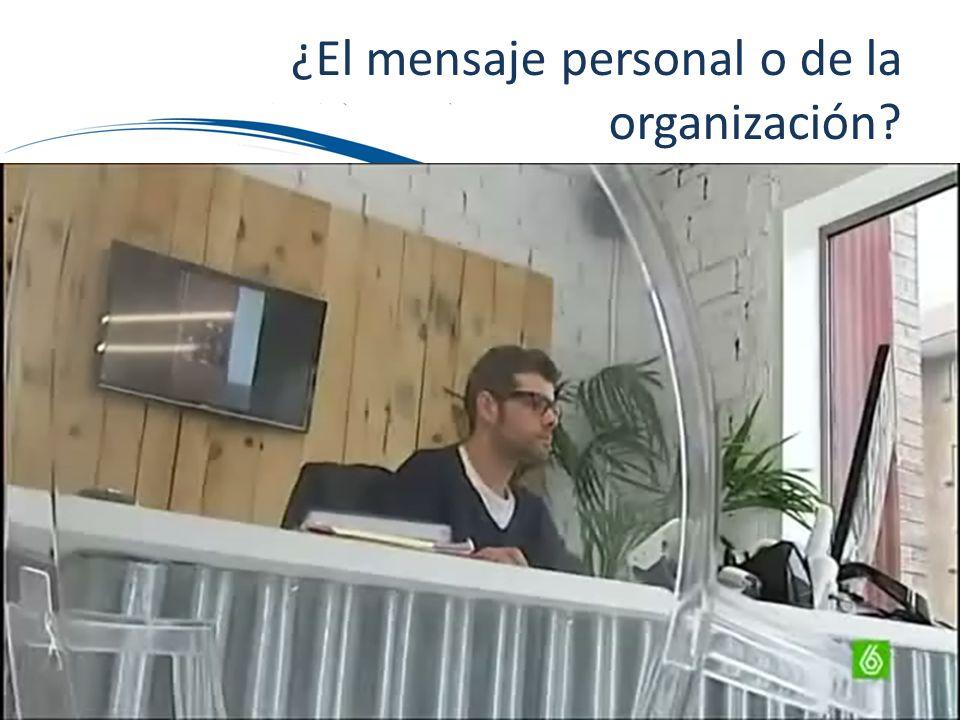 ¿El mensaje personal o de la organización