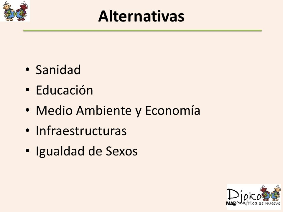 Alternativas Sanidad Educación Medio Ambiente y Economía