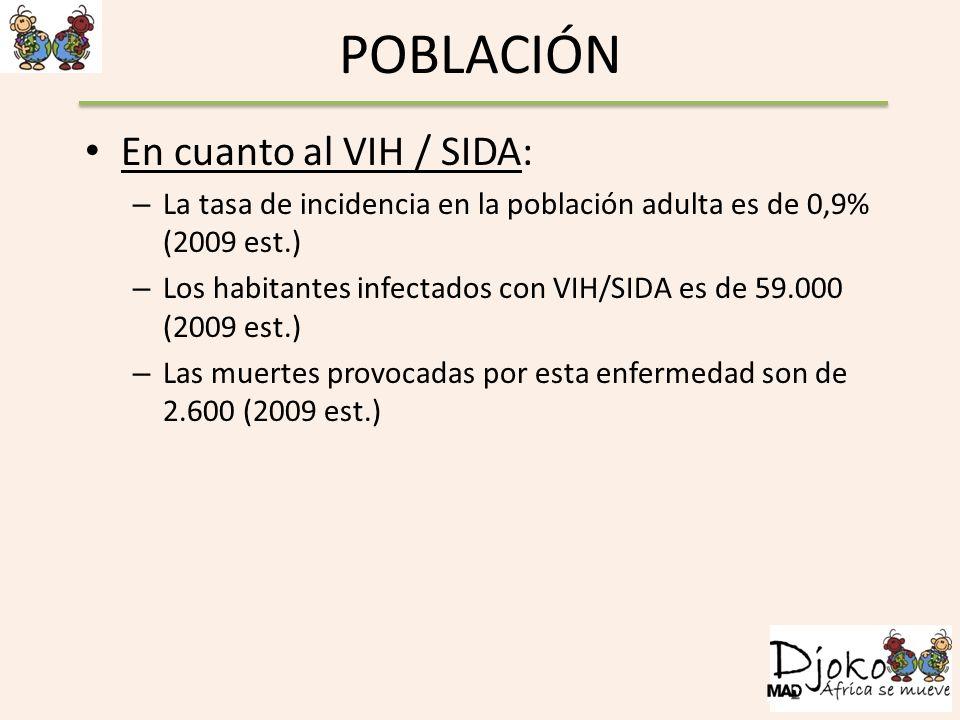 POBLACIÓN En cuanto al VIH / SIDA: