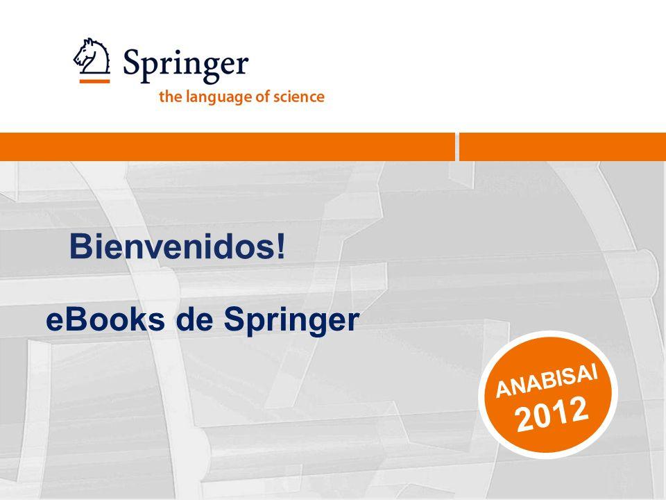 Bienvenidos! eBooks de Springer ANABISAI 2012