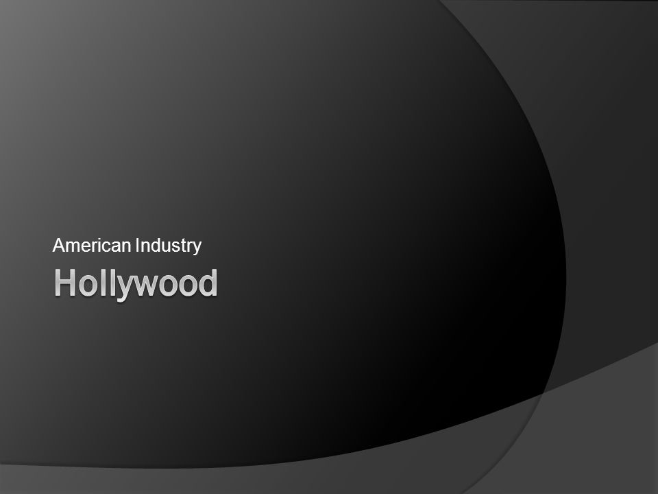 American Industry Hollywood