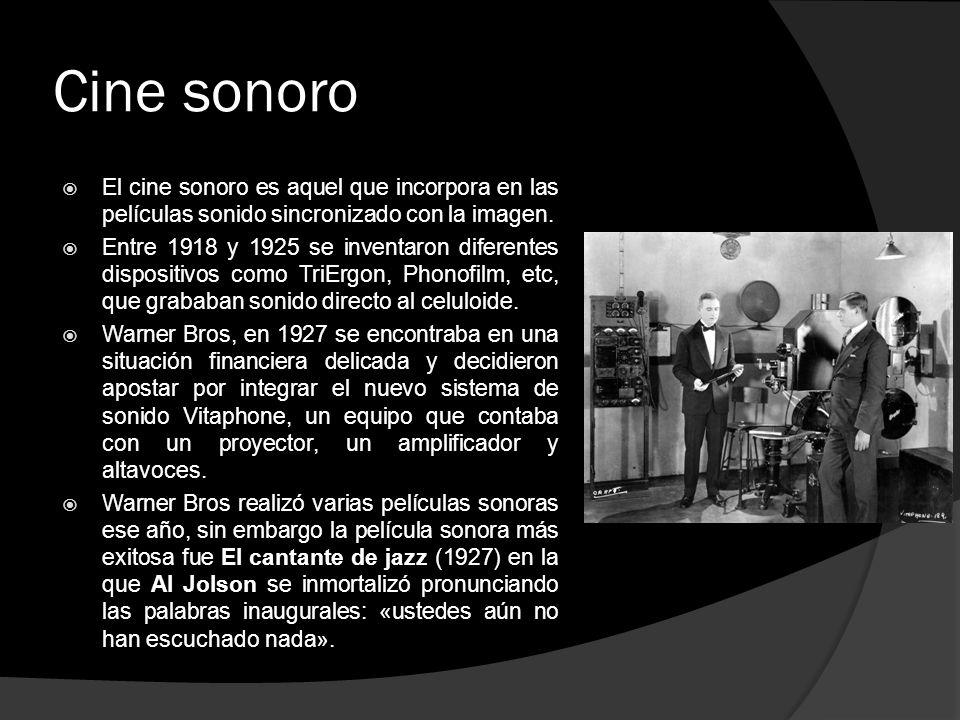 Cine sonoro El cine sonoro es aquel que incorpora en las películas sonido sincronizado con la imagen.