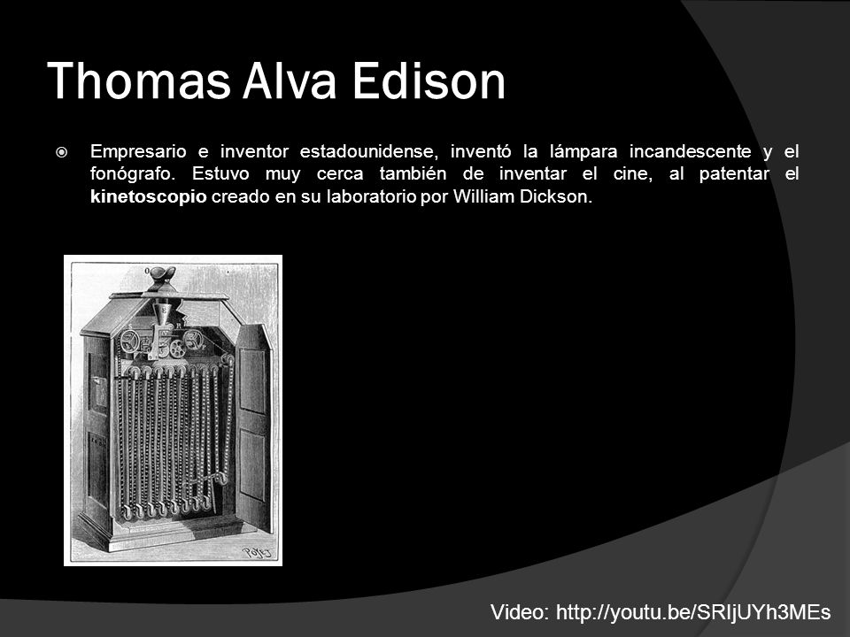 Thomas Alva Edison Video: http://youtu.be/SRIjUYh3MEs