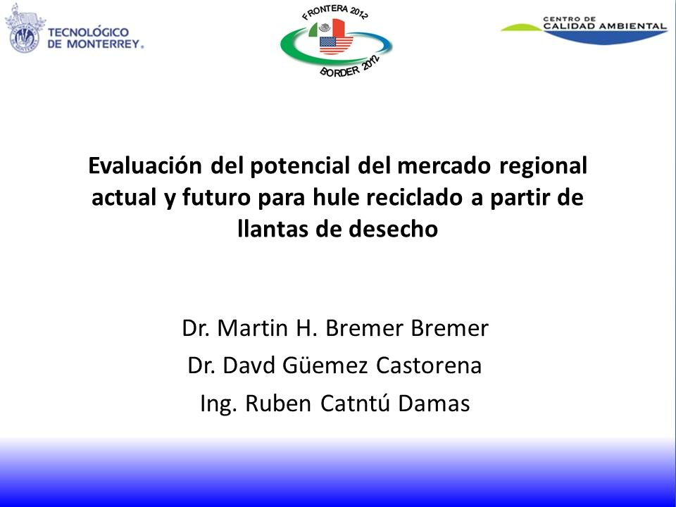 Dr. Martin H. Bremer Bremer Dr. Davd Güemez Castorena