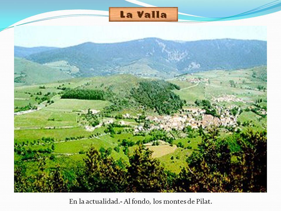 En la actualidad.- Al fondo, los montes de Pilat.