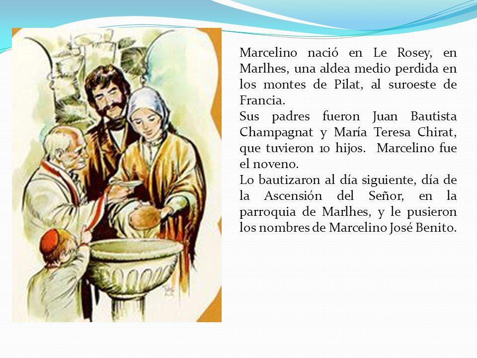 Marcelino nació en Le Rosey, en Marlhes, una aldea medio perdida en los montes de Pilat, al suroeste de Francia.