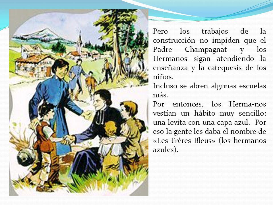 Pero los trabajos de la construcción no impiden que el Padre Champagnat y los Hermanos sigan atendiendo la enseñanza y la catequesis de los niños.