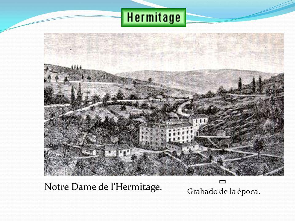 Notre Dame de l Hermitage.