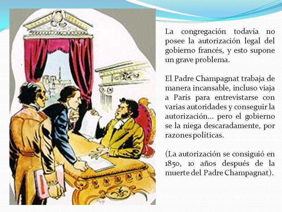 La congregación todavía no posee la autorización legal del gobierno francés, y esto supone un grave problema.