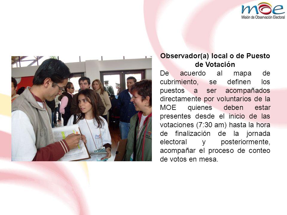 Observador(a) local o de Puesto de Votación