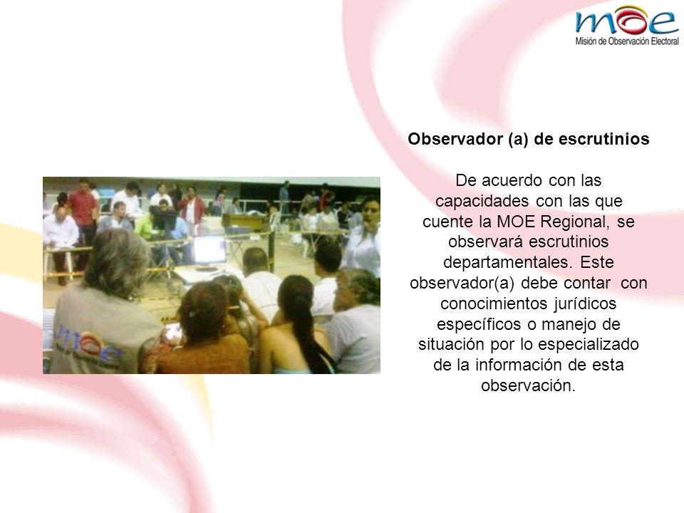 Observador (a) de escrutinios