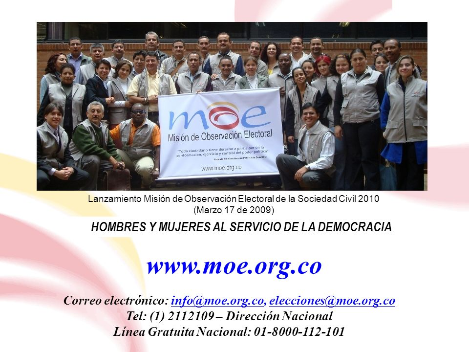 www.moe.org.co HOMBRES Y MUJERES AL SERVICIO DE LA DEMOCRACIA