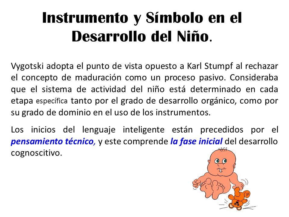 Instrumento y Símbolo en el Desarrollo del Niño.