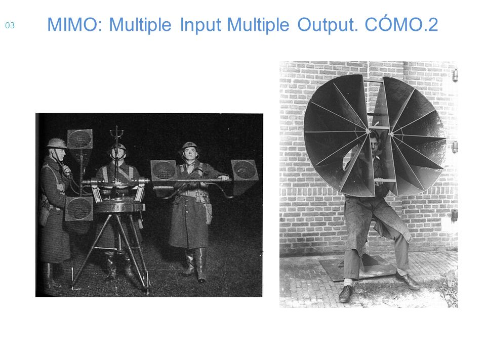 MIMO: Multiple Input Multiple Output. CÓMO.2