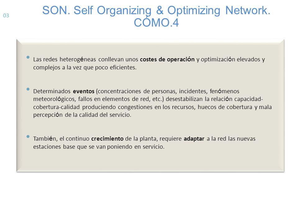 SON. Self Organizing & Optimizing Network. CÓMO.4